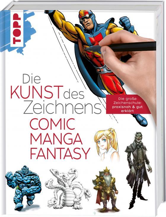 Cover-Bild Die Kunst des Zeichnens - Comic, Manga, Fantasy
