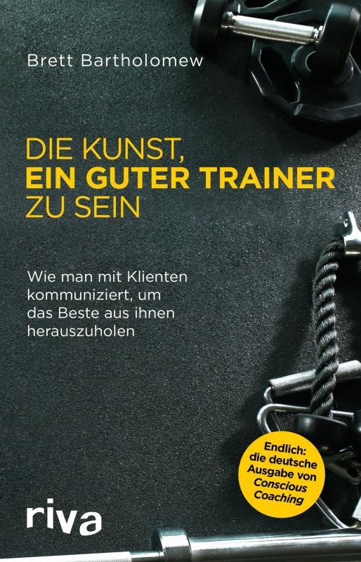 Cover-Bild Die Kunst, ein guter Trainer zu sein