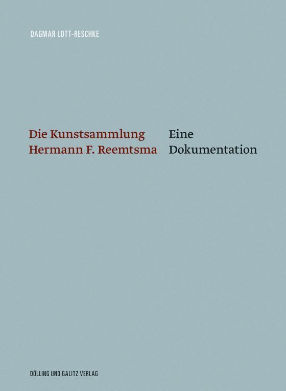 Cover-Bild Die Kunstsammlung Hermann F. Reemtsma
