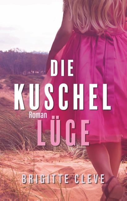 Cover-Bild Die Kuschellüge