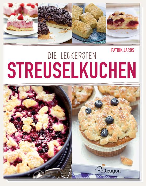 Cover-Bild Die leckersten Streuselkuchen