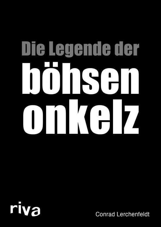 Cover-Bild Die Legende der böhsen onkelz