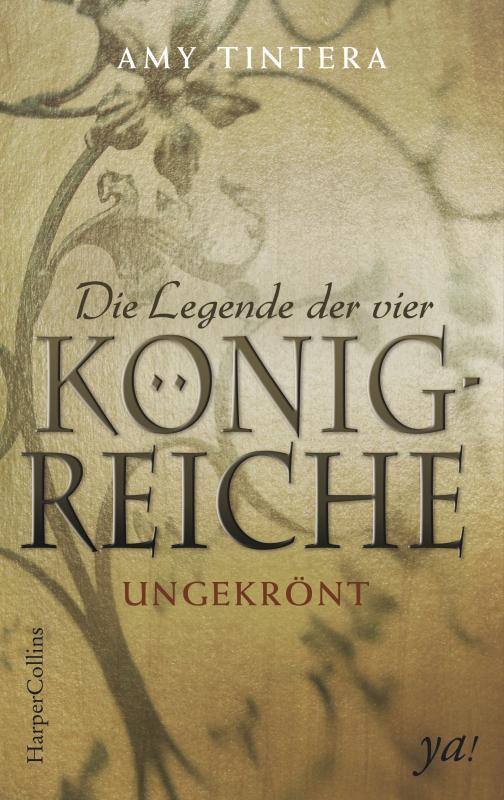 Cover-Bild Die Legende der vier Königreiche - Ungekrönt