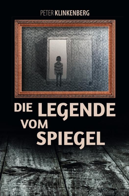 Cover-Bild Die Legende vom Spiegel