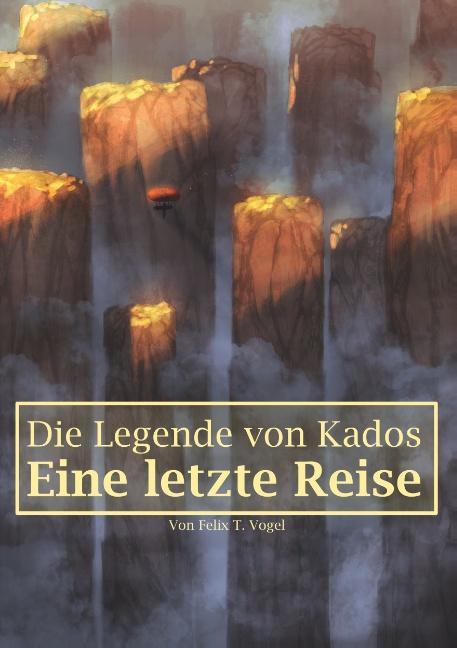 Cover-Bild Die Legende von Kados