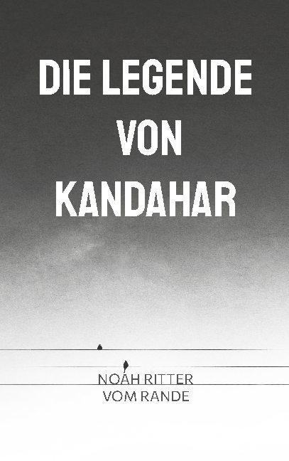 Cover-Bild Die Legende von Kandahar