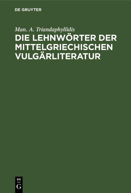 Cover-Bild Die Lehnwörter der mittelgriechischen Vulgärliteratur
