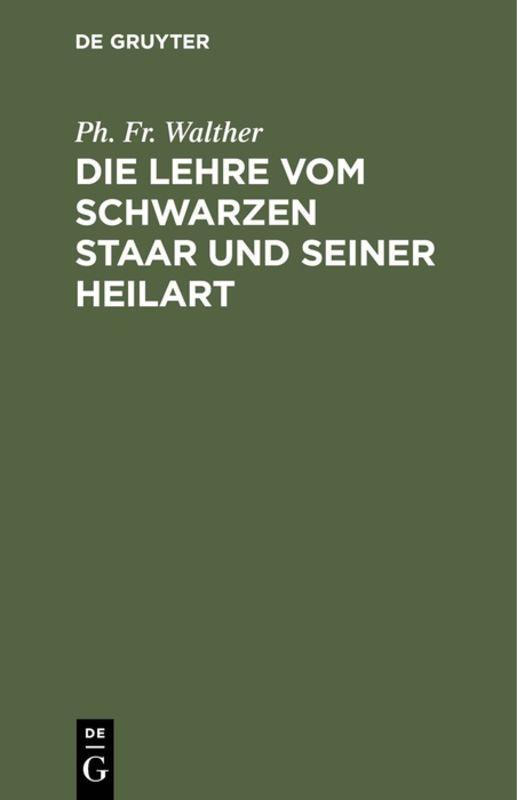 Cover-Bild Die Lehre vom schwarzen Staar und seiner Heilart