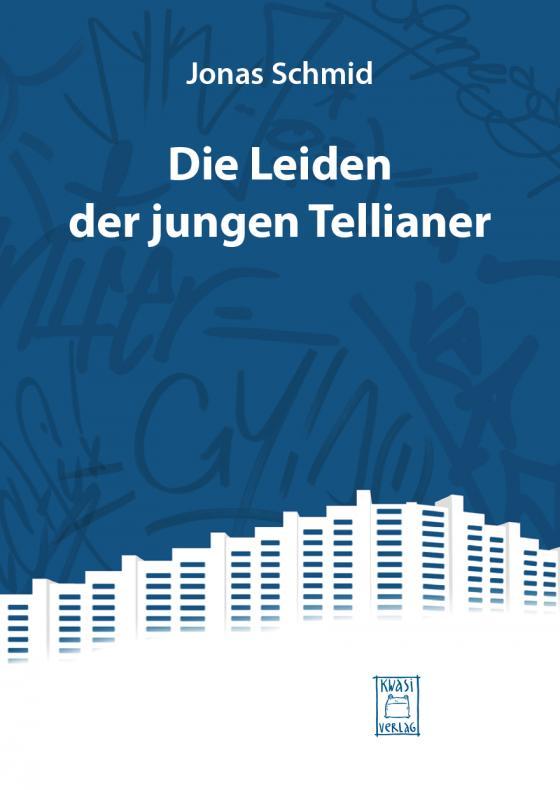 Cover-Bild Die Leiden der jungen Tellianer