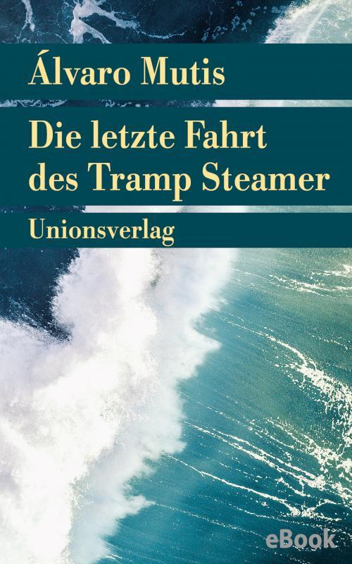 Cover-Bild Die letzte Fahrt des Tramp Steamer