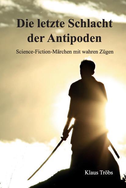 Cover-Bild Die letzte Schlacht der Antipoden
