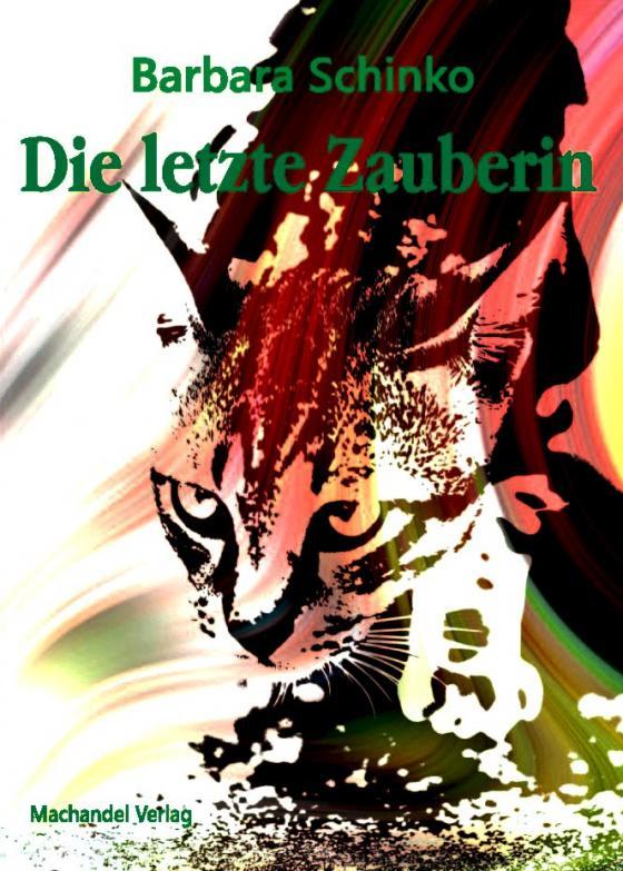 Cover-Bild Die letzte Zauberin