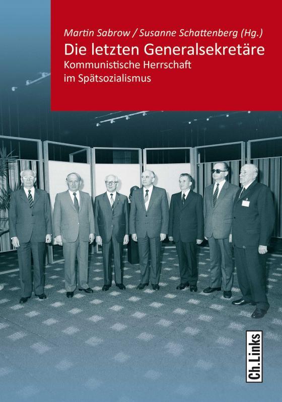 Cover-Bild Die letzten Generalsekretäre