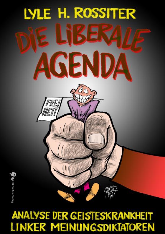 Cover-Bild Die liberale Agenda