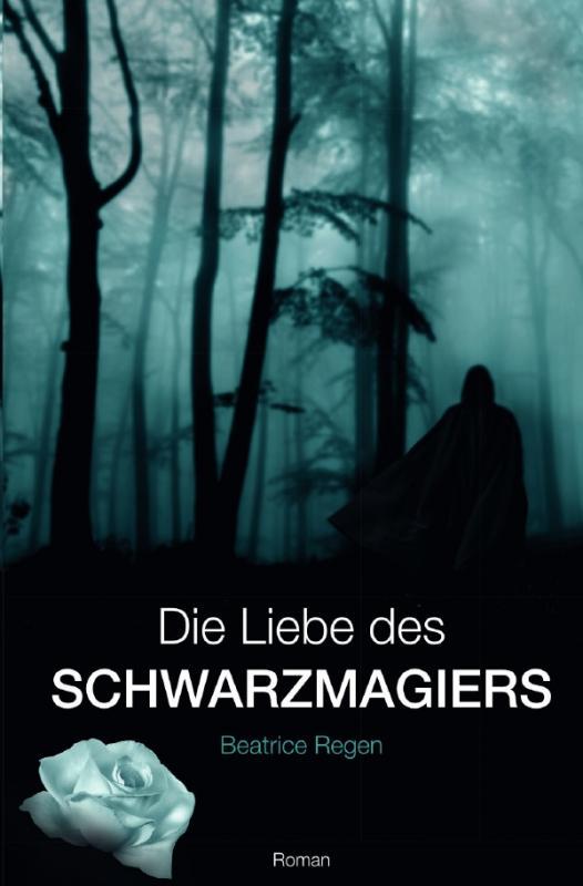 Cover-Bild Die Liebe des Schwarzmagiers