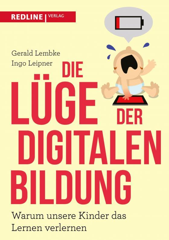 Cover-Bild Die Lüge der digitalen Bildung