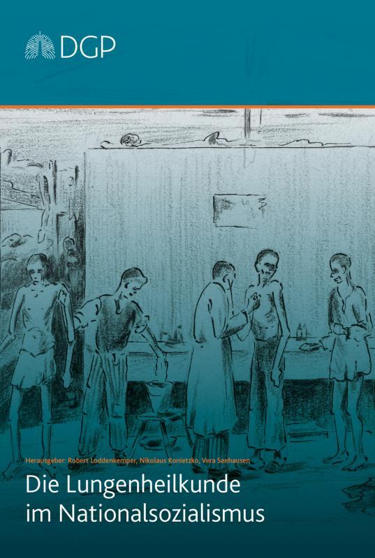 Cover-Bild Die Lungenheilkunde im Nationalsozialismus