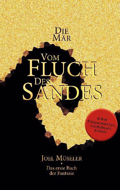 Cover-Bild Die Mär vom Fluch des Sandes - Das erste Buch der Fantasie