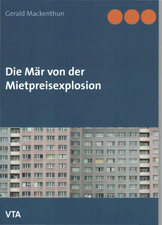Cover-Bild Die Mär von der Mietpreisexplosion