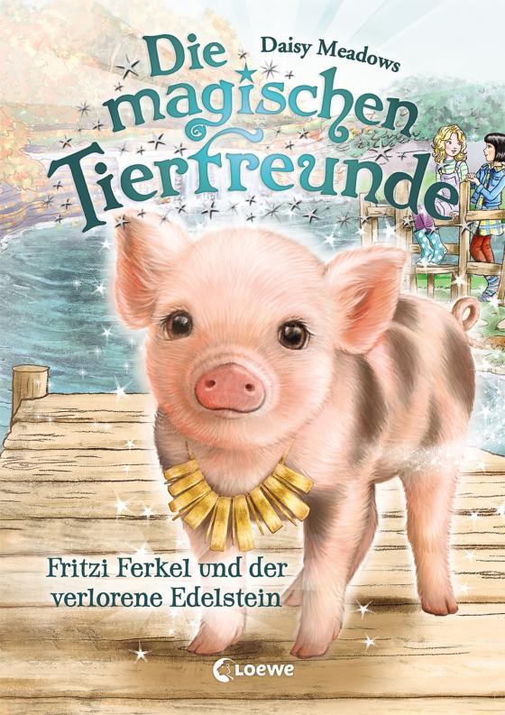 Cover-Bild Die magischen Tierfreunde 14 - Fritzi Ferkel und der verlorene Edelstein