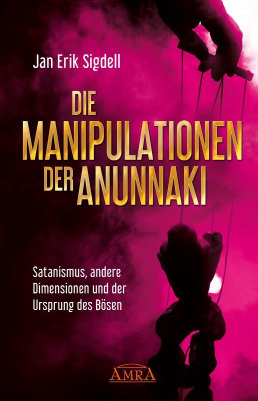 Cover-Bild Die Manipulationen der Anunnaki