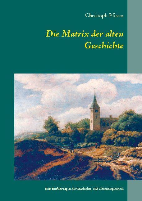 Cover-Bild Die Matrix der alten Geschichte