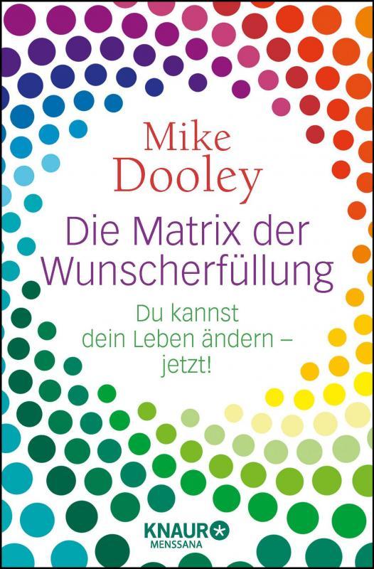 Cover-Bild Die Matrix der Wunscherfüllung