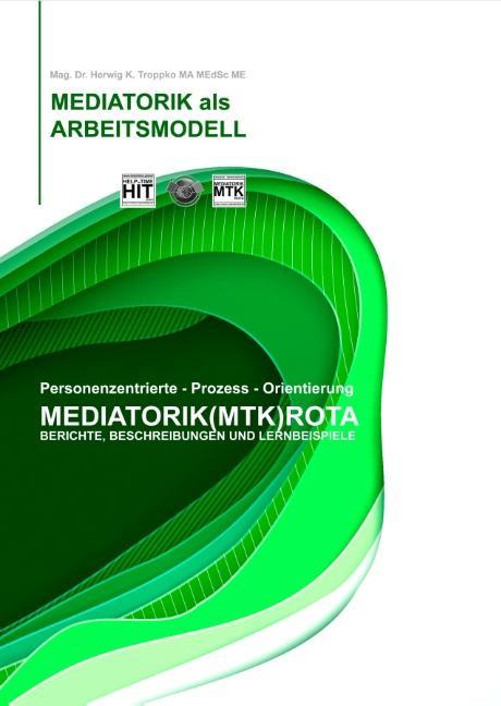 Cover-Bild Die Mediatorik als Arbeitsmodell
