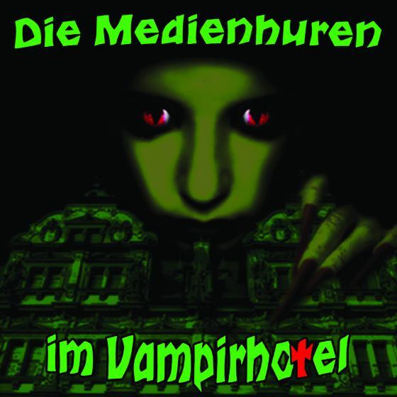 Cover-Bild Die Medienhuren im Vampirhotel