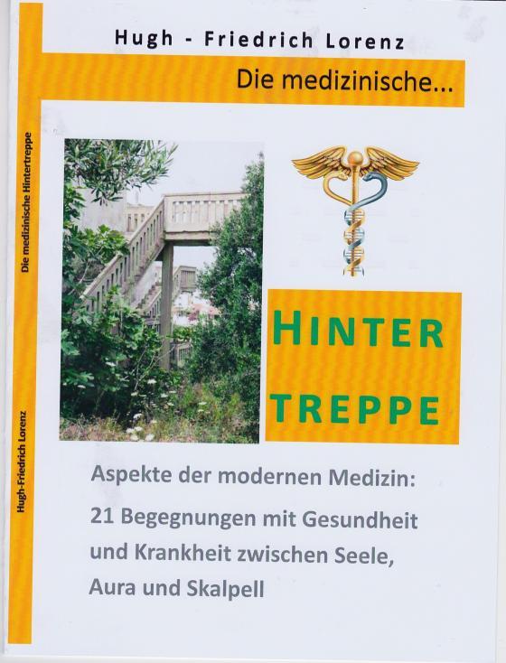 Cover-Bild Die medizinische Hintertreppe