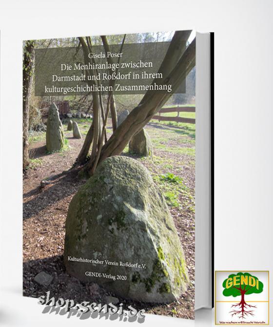 Cover-Bild Die Menhiranlage zwischen Darmstadt und Roßdorf in ihrem kulturgeschichtlichen Zusammenhang