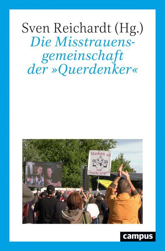Cover-Bild Die Misstrauensgemeinschaft der »Querdenker«