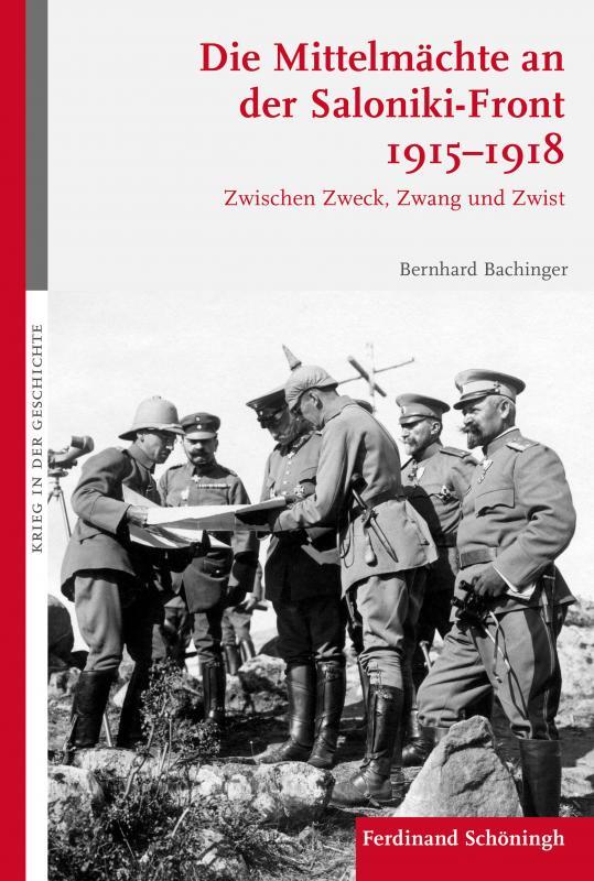 Cover-Bild Die Mittelmächte an der Saloniki-Front 1915-1918