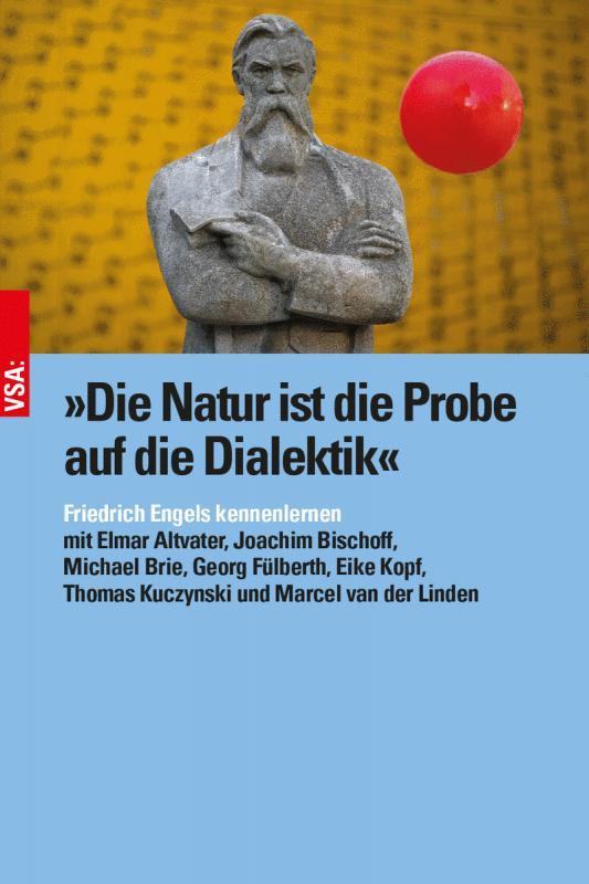 Cover-Bild »Die Natur ist die Probe auf die Dialektik«