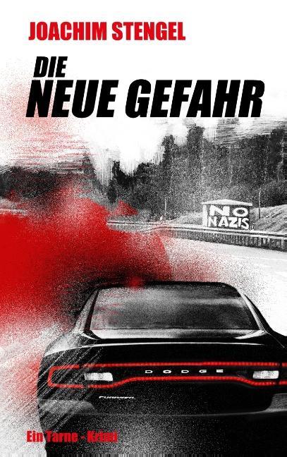 Cover-Bild Die neue Gefahr