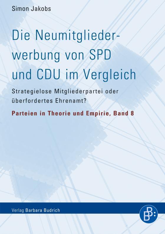 Cover-Bild Die Neumitgliederwerbung von SPD und CDU im Vergleich