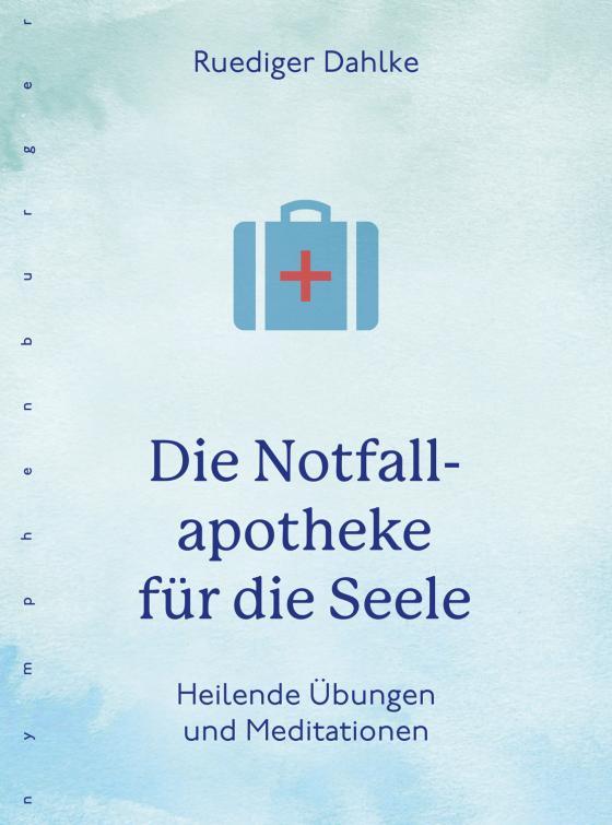 Cover-Bild Die Notfallapotheke für die Seele