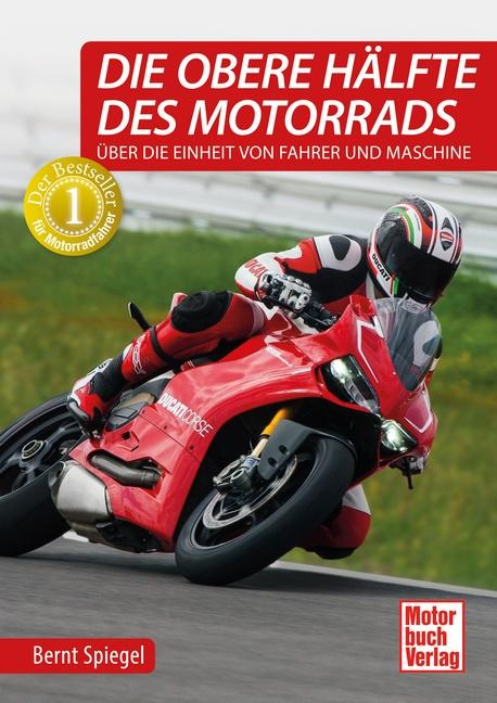Cover-Bild Die obere Hälfte des Motorrads