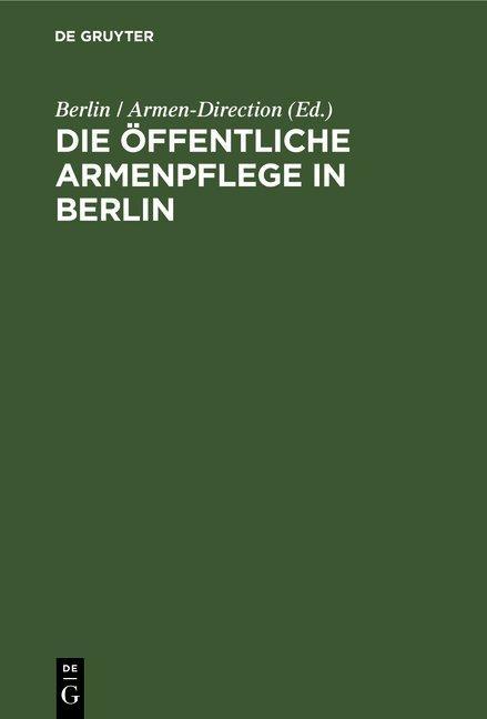 Cover-Bild Die öffentliche Armenpflege in Berlin