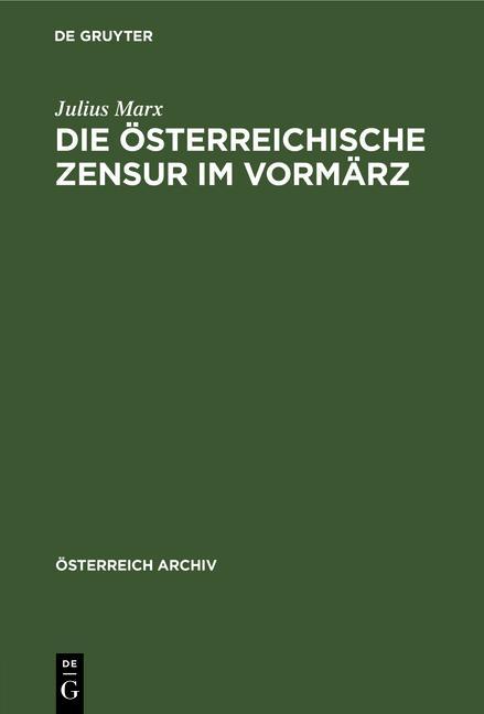 Cover-Bild Die österreichische Zensur im Vormärz
