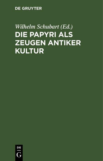 Cover-Bild Die Papyri als Zeugen antiker Kultur