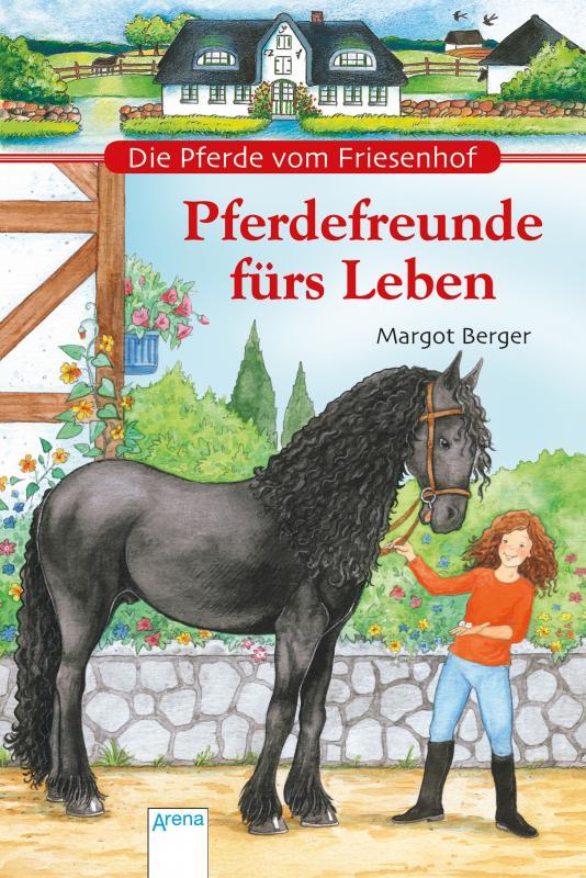 Cover-Bild Die Pferde vom Friesenhof. Pferdefreunde fürs Leben