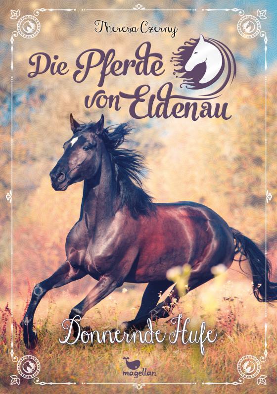 Cover-Bild Die Pferde von Eldenau - Donnernde Hufe - Band 3
