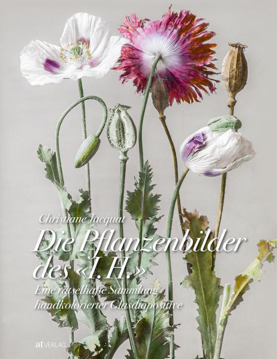 Cover-Bild Die Pflanzenbilder des »I. H.«