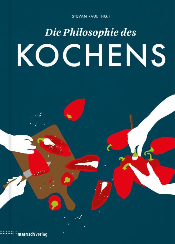 Cover-Bild Die Philosophie des Kochens