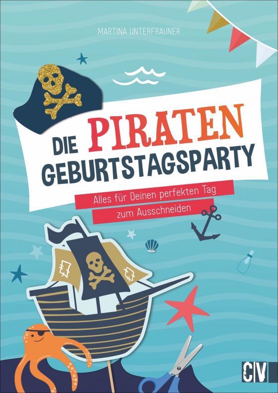 Cover-Bild Die Piraten-Geburtstags-Party