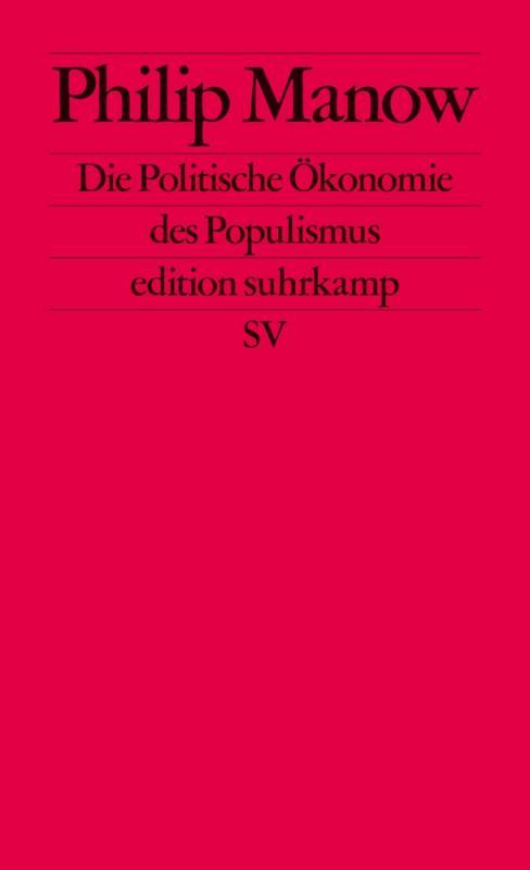 Cover-Bild Die Politische Ökonomie des Populismus