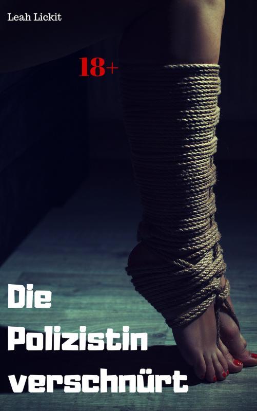 Cover-Bild Die Polizistin verschnürt