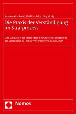 Cover-Bild Die Praxis der Verständigung im Strafprozess