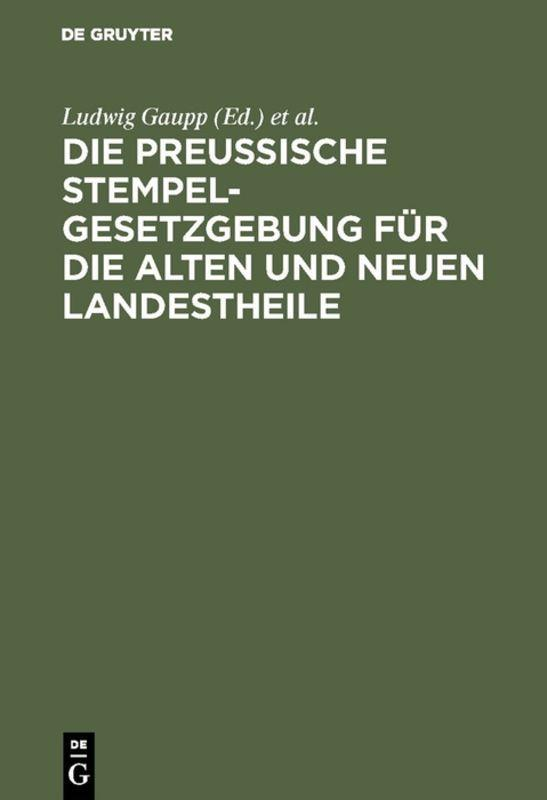 Cover-Bild Die Preussische Stempelgesetzgebung für die alten und neuen Landestheile
